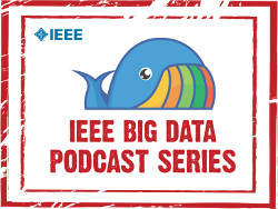IEEE Big Data Podcasts