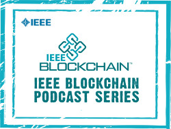 IEEE Blockchain Podcasts