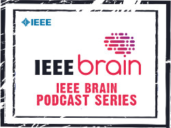 IEEE Brain Podcasts