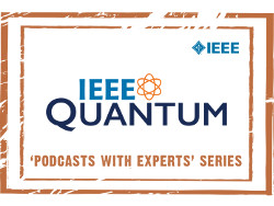 IEEE Quantum Podcasts