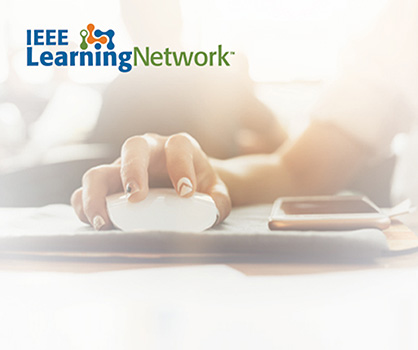 Now Available: the IEEE Learning Network