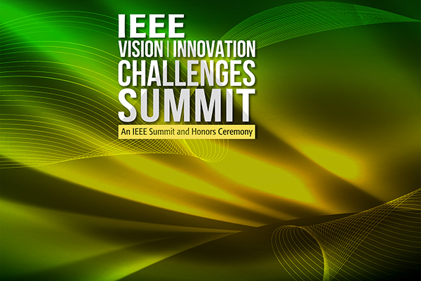 IEEE Vision Innovation Challenges Summit text on a green and yellow abstract background